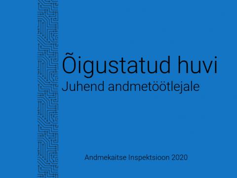 Õigustatud huvi juhend tekstina sinisel taustal